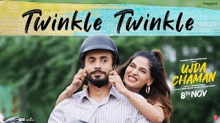 Twinkle Twinkle Video | Ujda Chaman
