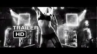 Sin City 2: A Dame To Kill For - Official Trailer