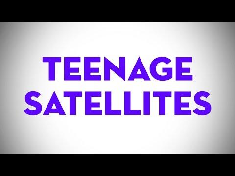 Teenage Satellites (Lyric Video)