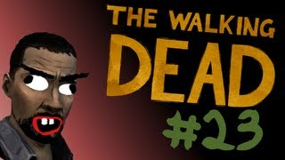 Lets Play: The Walking Dead - Episode 23: Leap of Faith...Kinda