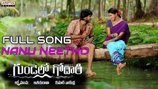 Gundello Godari - Movie Nanu Neetho Full Song