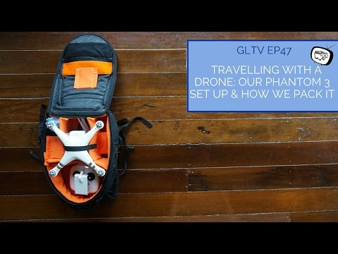Travelling With A Drone: Our Phantom 3 Set Up & How We Pack It