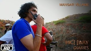 Highway Diaries : Mangar Village