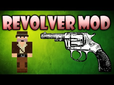 Minecraft Mods: Revolver mod - FINALLY A GOOD GUN MOD! (HD)
