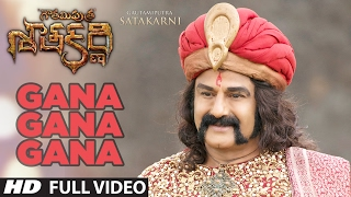 Gana Gana Gana Full Video Song - Gautamiputra Satakarni