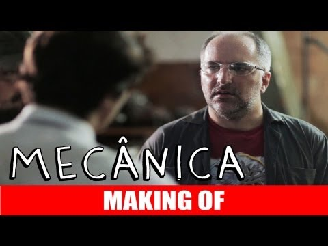 MAKING OF - MECÂNICA