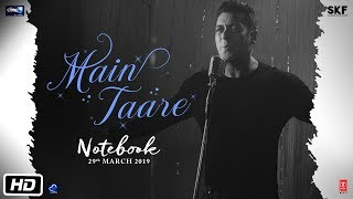 NOTEBOOK: Main Taare Full Video