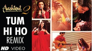Aashiqui 2 Tum Hi Ho Remix | Aditya Roy Kapoor, Shraddha Kapoor | DJ Shadow & DJ Javed
