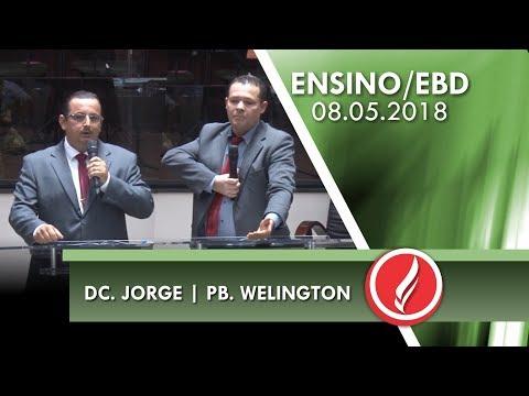 Culto de Ensino/EBD - Ética Cristã e doação de órgãos - Dc. Jorge   Pb. Welington - 08 05 2018