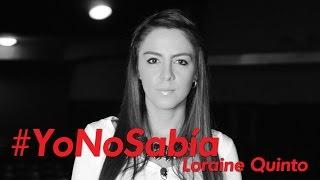 #YoNoSabía con Loraine Quinto y Gente Positiva
