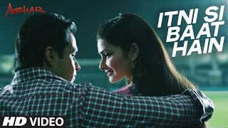 Itni Si Baat Hain Video Song - AZHAR