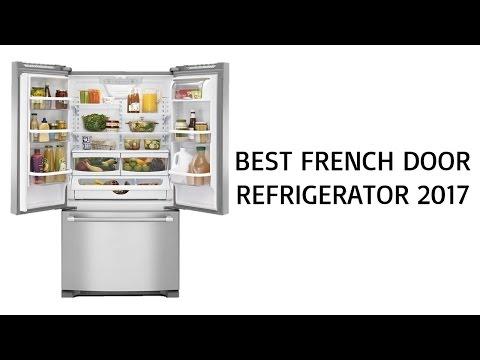 Best French Door Refrigerator 2017 - Top French Door Refrigerator Reviews of 2017 - UC3E_agd3vD_WmyMOSzGU9ww