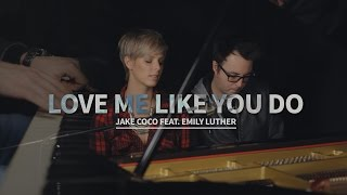 Love Me Like You Do - Ellie Goulding (Piano Cover by Jake Coco & Emily Luther)