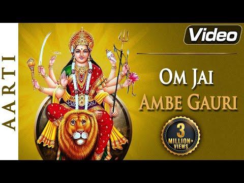 Om Jai Ambe Gauri - Aarti - Hindi Popular Devotional Song