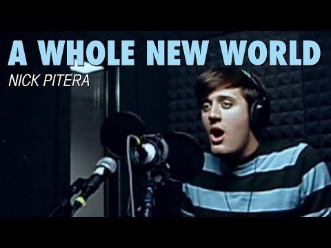 Me Singing A Whole New World Disney-s Aladdin Nick Pitera (Cover)