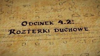 Grupy Impro - Hultaje Starego Gdańska - Odcinek 4.2 - Rozterki duchowe