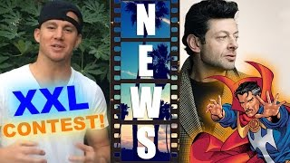 Magic Mike XXL Contest! Could Dr Strange 2016 be Andy Serkis?! - Beyond The Trailer