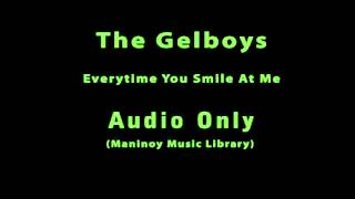 The Gelboys - Everytime you Smile