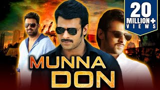 Munna Don (2019) Telugu Hindi Dubbed Full Movie  Prabhas, Ileana D'Cruz, Prakash Raj