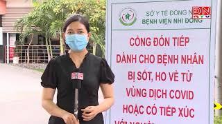 Tăng cường khai báo, sàng lọc bệnh COVID - 19 tại Bệnh viện Nhi đồng Đồng Nai