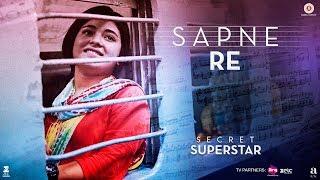 Sapne Re | Secret Superstar