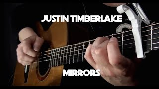 Justin Timberlake - Mirrors - Fingerstyle Guitar