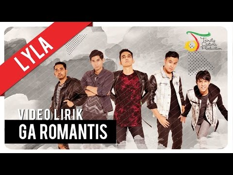Ga Romantis (Video Lirik)