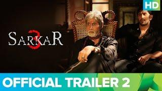 Sarkar 3 | Official Trailer 2