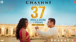Chashni Song - Bharat