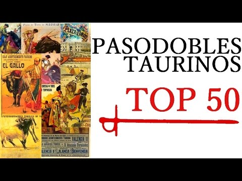 PASODOBLES TAURINOS - TOP 50