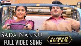 Sada Nannu Full Video Song | Mahanati
