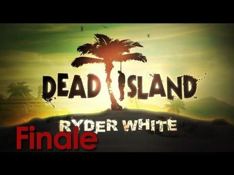 Dead Island: Ryder White DLC - (Episode 8)