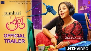 Tumhari Sulu - Official Trailer