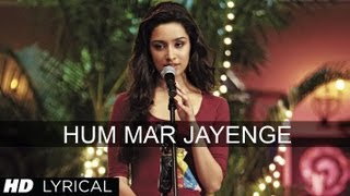 Hum Mar Jayenge Aashiqui 2 Full Song With Lyrics