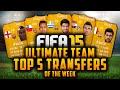 TOP 5 TRANSFERS OF THE WEEK! - SUÁREZ, SÁNCHEZ, MANDŽUKIĆ, COLE, PELLÈ! | FIFA 15 Ultimate Team
