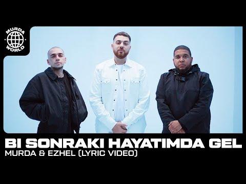 Murda & Ezhel – Bi Sonraki Hayatimda Gel prod. Spanker Lyric video