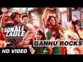 Gannu Rocks Official Video HD | Sonali Cable | Rhea Chakraborty, Ali Fazal | Vishal Dadlani