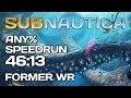 Subnautica - Any% Speedrun - 46:13 [Former WR]