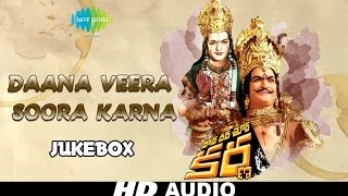 Daana Veera Soora Karna Audio Jukebox