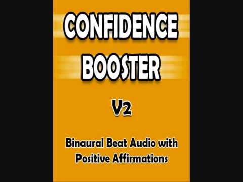 Confidence Booster! V2 - Positive Affirmations &amp; Binaural Beats - Develop Your Confidence &amp; Charisma