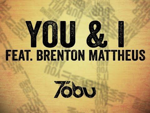 Tobu feat. Brenton Mattheus - You & I (Lyric video) - UCAA6pKrh72sARBb7JCfp8AA