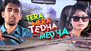 Tera Mera Tedha Medha  - Trailer
