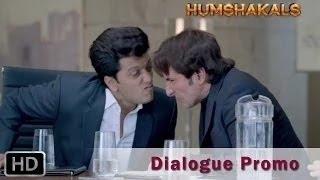 Humshakals Dialogue Promo 1