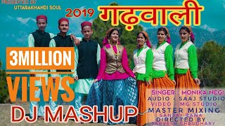 LATEST GARHWALI DJ MASH-UP 2019