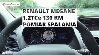 Renault Megane 1.2 TCe 130 KM - pomiar spalania