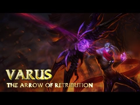 Champion Spotlight - Varus, the Arrow of Retribution