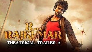 R...Rajkumar - Official Theatrical Trailer 2   Shahid Kapoor, Sonakshi Sinha, Sonu Sood