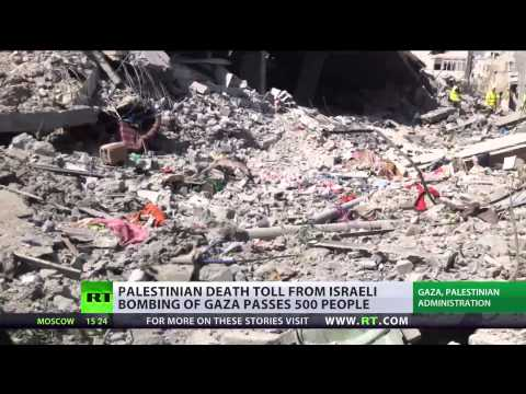 Operation Kill: Over 500 Palestinians killed in shelling of (Gaza)  7/21/14