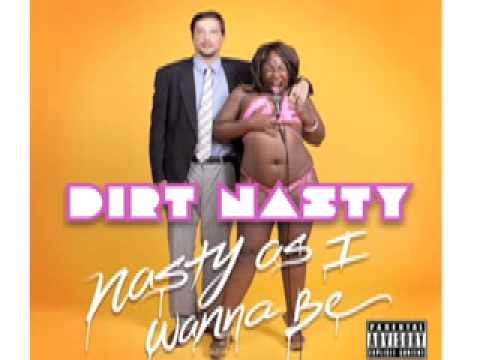 Dirt Nasty - Motel Room