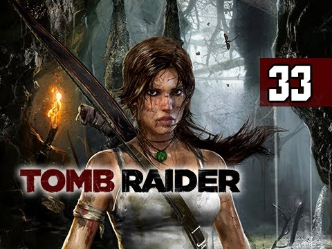 Tomb Raider Walkthrough - Part 33 Under Siege 2013 Gameplay Commentary